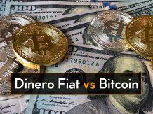 dinero fiat vs Bitcoin